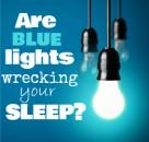 Reduce Blue Light At Night For Better Sleep