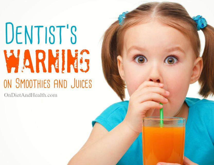 Dentist's warning about smoothies and juices (more acidic than vinegar!) // OnDietAndHealth.com