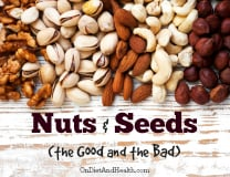 The Good and Bad of Nuts and Seeds on a Paleo Diet // OnDietAndHealth.com