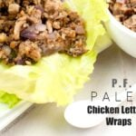 """P.F. Paleo"" Chicken Lettuce Wraps"