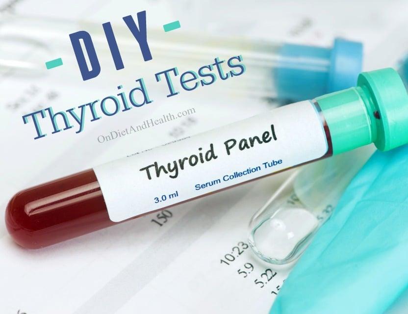 DIY Thyroid Tests - OnDietandHealth.com