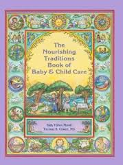 """Nourishing Traditions Book of Baby & Child Care""   BOOK REVIEW"