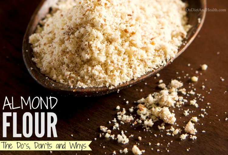 Almond Flour Do's Don'ts and Whys on Paleo - OnDietAndHealth.com
