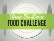 How (and why) to do a food challenge // OnDietAndHealth.com