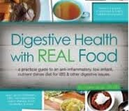 Digestive Health with Real Food by Aglaee Jacob: INTERVIEW