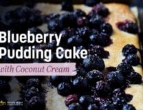 Blueberry Pudding Cake with Coconut Cream