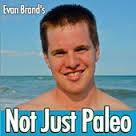 Evan Brand Not Just Paleo Beverly Meyer Interview