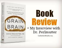 Grain Brain Book Review & Interview