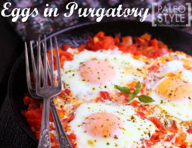 Eggs In Purgatory - Paleo Style! // OnDietAndHealth.com