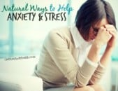 Natural Ways to Help Anxiety and Stress