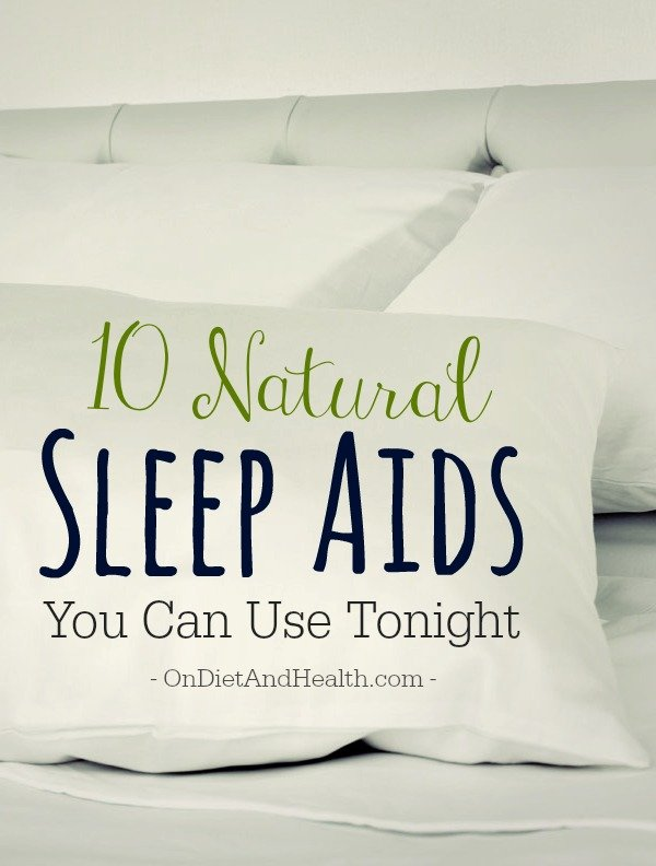 Want to know how to sleep better? Overcoming sleep deprivation is essential to weight management, hormones, digestion, and body repair.  If you're doing everything right but can't lose weight, manage your temper, or you are losing your youthful skin tone, evaluate your sleep. Here are ten natural sleep aids you can use tonight! // OnDietandHealth.com