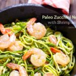 Paleo Zucchini Noodles with Shrimp and Basil