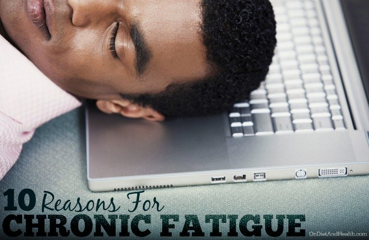 10 Reasons for Chronic Fatigue