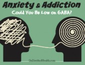 Anxiety and Addiction