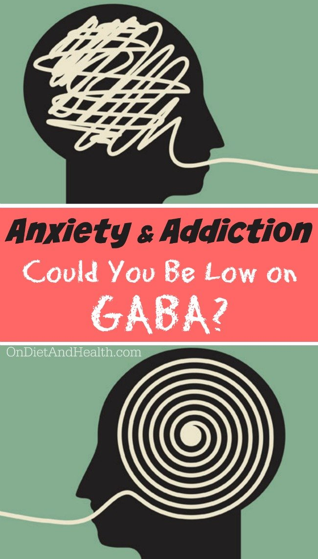 Do you struggle with anxiety or addictions? GABA is our main inhibitory neurotransmitter, and a key regulator of both anxiety and addiction. It helps us stay in that calm, healing, para-sympathetic mode, and avoid the sympathetic flight or fight mode. It governs dozens of functions in the mind and body. Read more to find out if your anxiety and addiction problems are due to low GABA! // OnDietandHealth.com