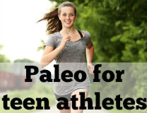 #Paleo for teenage athletes - ondietandhealth.com
