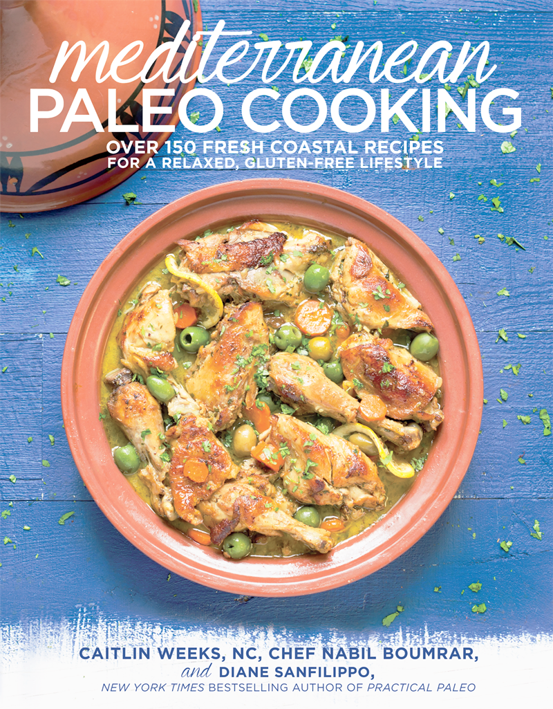 Mediterranean Paleo Cookbook with Caitlin Weeks