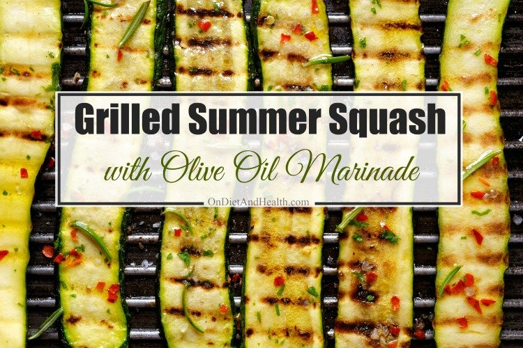 Paleo Grilled Summer Squash with Olive Oil Marinade // OnDietAndHealth.com