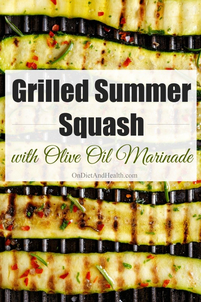 Grilled summer squash with olive oil marinade is easy and flavorful. Squash are soft and fleshy enough to absorb smoke flavor, but contain plenty of water to keep them moist. Experiment with flavors by varying the herbs and the type of olive oil you use. This marinade is good for other grilled vegetables too, including asparagus, eggplant and onions! // OnDietandHealth.com