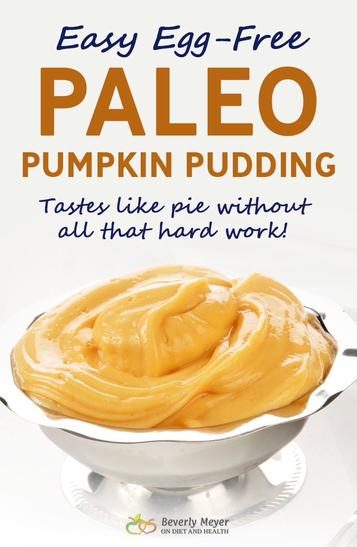 Easy Paleo Pumpkin Pudding is Egg-Free and has loads of taste. Coconut milk, a bit of Gelatin, canned or fresh Pumpkin and some really fresh Cinnamon to make it taste like Pumpkin Pie but without all the work. A great pudding snack or dessert.  //www.OnDietandHealth.com