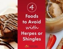 Common foods to avoid with Herpes or Shingles