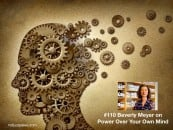 Managing Your Mind: Evan Brand of Not Just Paleo Interviews Beverly