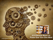 Evan Brand and Beverly Meyer on Managing Your Mind