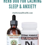 Two bottles of herbs for sleep and anxiety