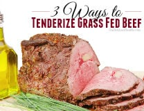 How to Tenderize Grass Fed Beef