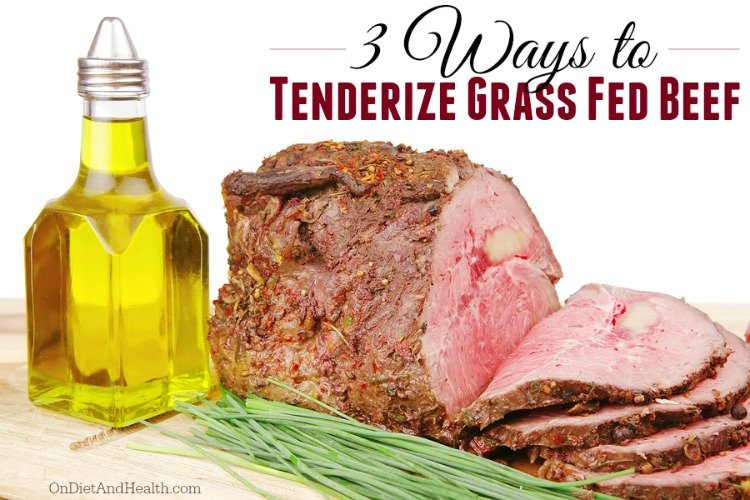 how to tenderize grass-fed beef