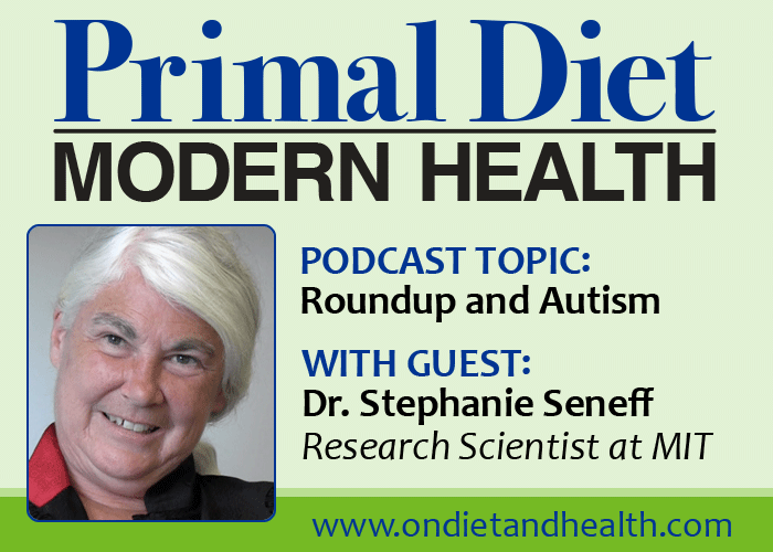 Podcast with Stephanie Seneff regarding possible links between Roundup and Autism.