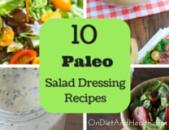 10 Paleo Salad Dressing Recipes
