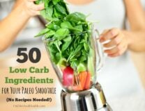 50 Paleo ingredients to create paleo smoothies