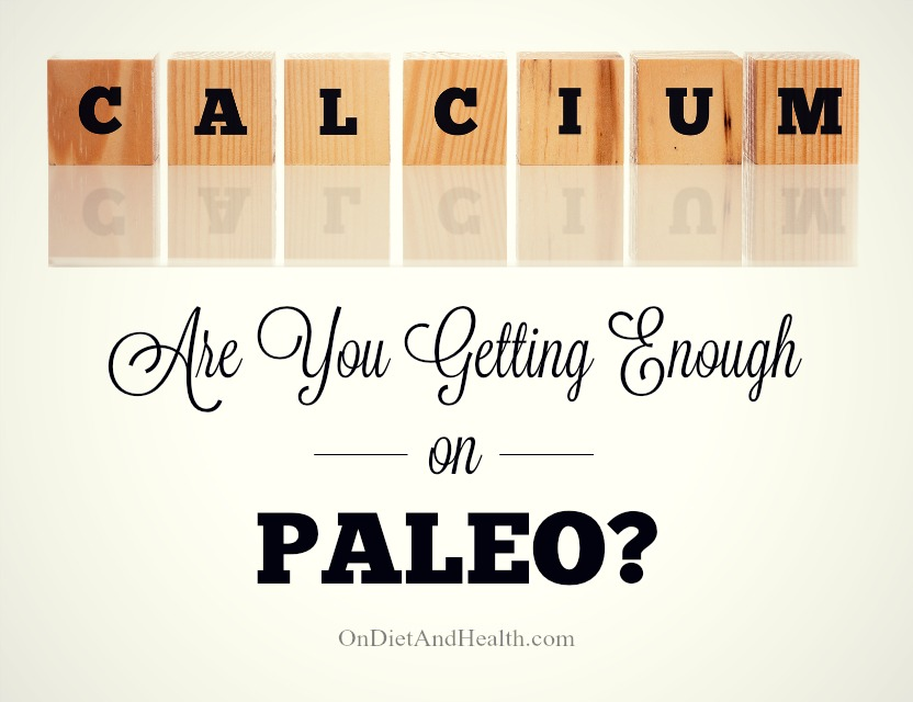 Paleo Calcium Deficiency