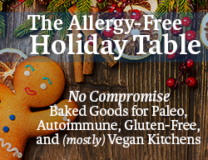 Gluten Free Holiday Baking with The Allergy Free Holiday Table