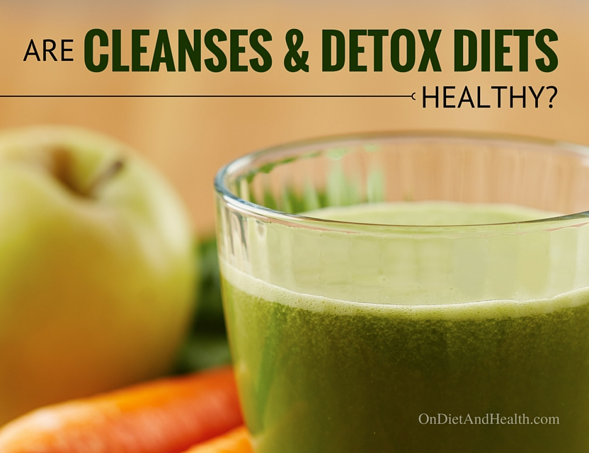 Are cleanses and detox diets healthy?