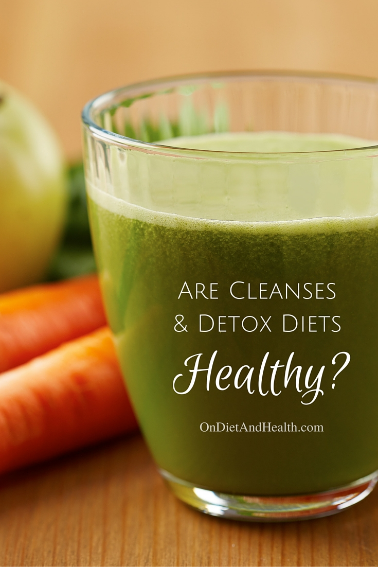 Are cleanses and detox diets healthy? What about juice fasting, elimination diets, laxative herbs or liver tonics? With dozens of companies offering pills, books, meal plans and advice, goal setting is your first priority. What exactly is your goal and is this just a short term thing?  Read more about how cleanses and detox diets can affect your health! // OnDietandHealth.com