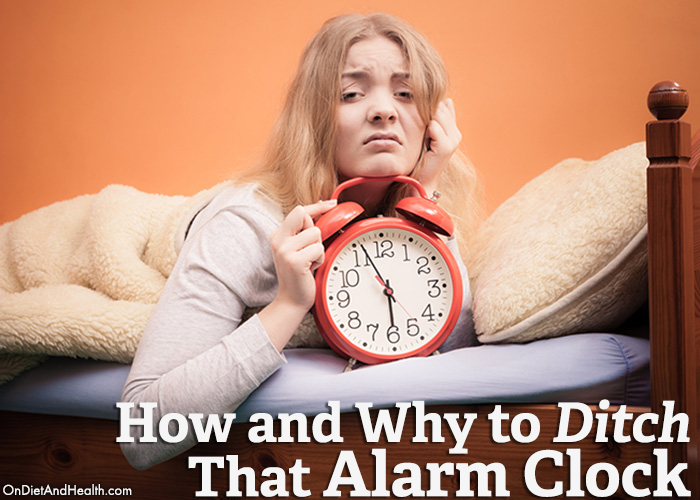 How-and-Why-to-Ditch-That-Alarm-Clock