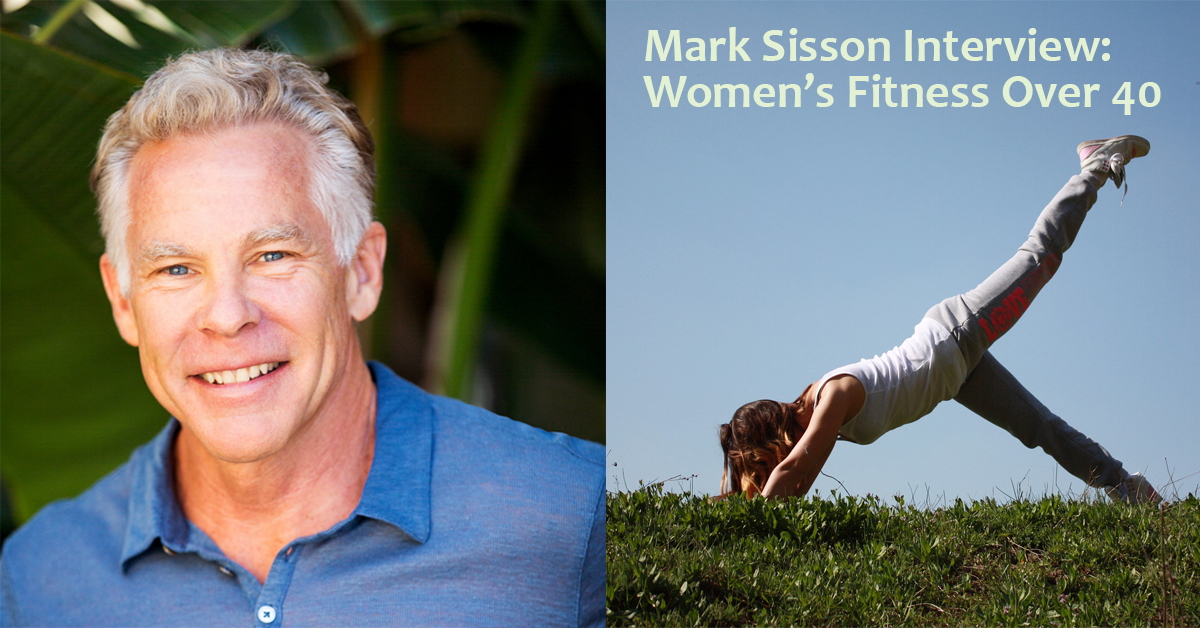 Mark Sisson 2016 mark sisson on women's fitness over 40 podcast