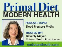 Blood Pressure Myths and Lies: Primal Diet Modern Health Podcast