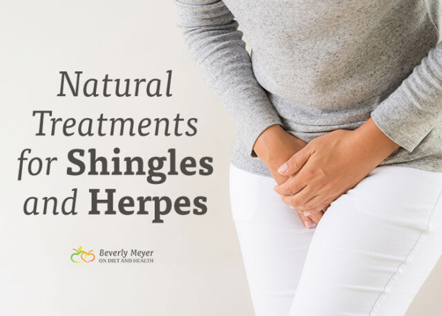 Natural Treatments for Shingles and Herpes