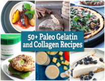 50 Paleo Gelatin and Collagen Recipes Roundup // OnDietAndHealth.com