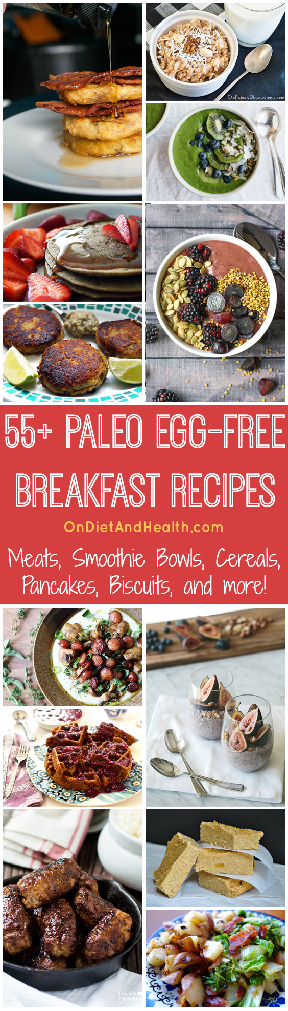 Looking for egg-free breakfast recipes for your Paleo or AIP lifestyle? Here's a big variety! All are free of eggs, gluten, grains, dairy and legumes. // OnDietandHealth.com