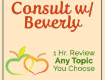 Consult with Beverly Any Topic