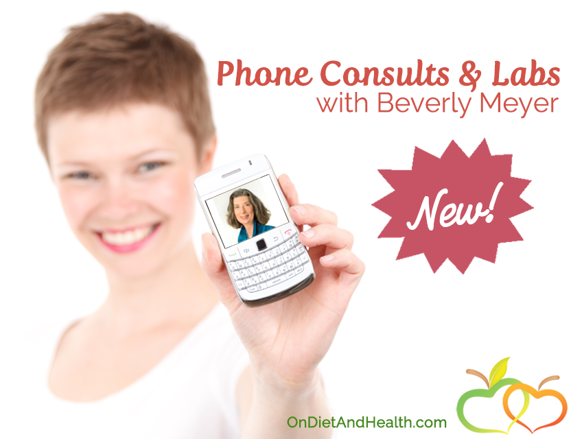 Natural Health Phone Consults & Lab Testing by Beverly Meyer // OnDietAndHealth.com