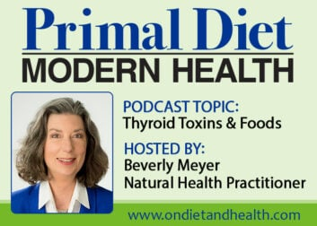 Thyroid Toxins and Nutrients Podcast with Beverly Meyer // OnDietAndHealth.com