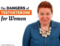 The Dangers of Testosterone for Women // OnDietAndHealth.com