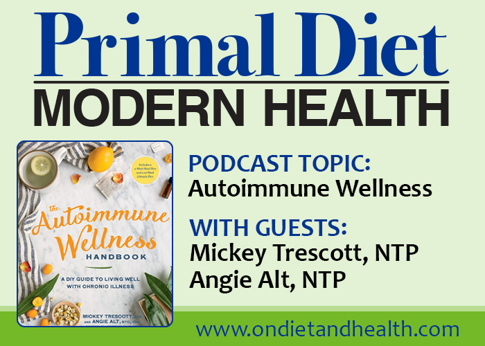 The Autoimmune Wellness Handbook book review and podcast with Beverly Meyer and authors Mickey Trescott and Angie Alt. Food and health support for living well with chronic illness.