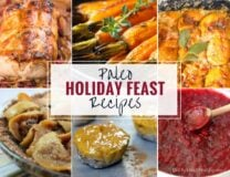 Paleo Holiday Feast Recipes for grain free Thanksgiving and Christmas