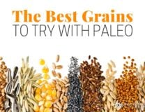 What are the best grains to add to Paleo? Here's my own story on adding a little of the 2 that work best for me. Long soaking and extra cooking make these safer and more digestible. //OnDietandHealth.com